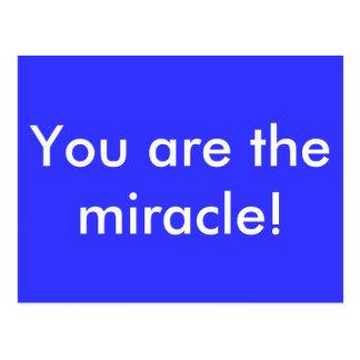 Carte Postale Vous êtes le miracle !