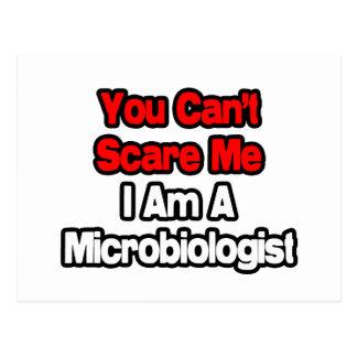 Carte Postale Vous ne pouvez pas m'effrayer… microbiologiste