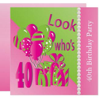 Carte Regardez qui est 40 dans le rose - la quarantième