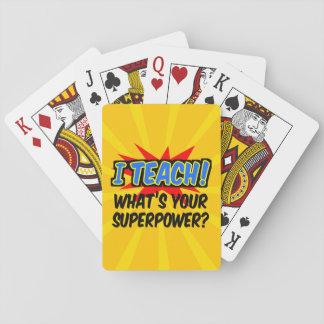 Cartes À Jouer J'enseigne ce qui est votre professeur de super
