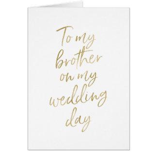 Cartes À mon frère sur mon or du mariage | marqué avec