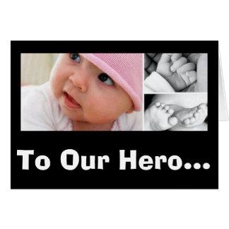 Cartes À notre héros ! Le jour de mère biologique !