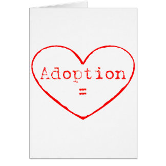Cartes Adoption = amour