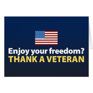 Cartes Appréciez votre liberté ? Remerciez un vétéran