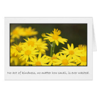 Cartes Aucun acte de la gentillesse n'est jamais gaspillé