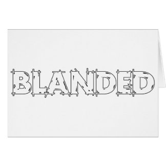 Cartes Aucun ne stigmatise le slogan de Blanded