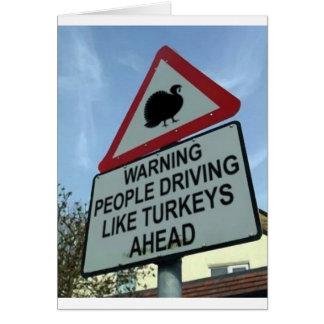 "Cartes ""Avertissant : Ahead de conducteurs de la Turquie"