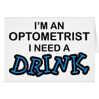 Cartes Ayez besoin d'une boisson - optométriste