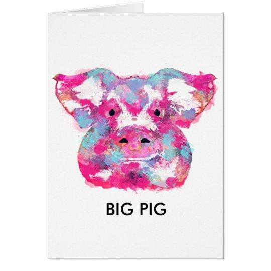 Cartes Big pink pig dirty ego
