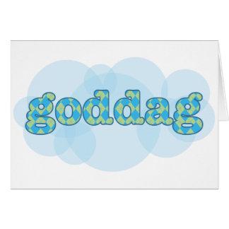 Cartes Bonjour dans le danois - Goddag avec le motif à