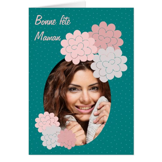 Cartes bonne fête maman fleurs et photo 01 vert
