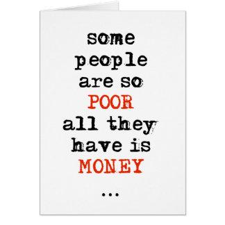 Cartes Certains sont ainsi les pauvres tous qu'ils ont