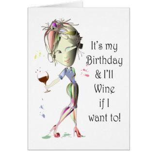 Cartes C'est mon anniversaire et je Wine si je veux à !