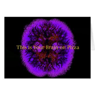 Cartes C'est votre cerveau sur la pizza