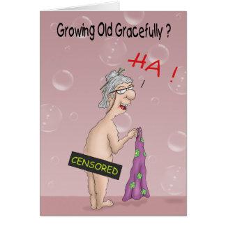 Cartes d'anniversaire drôles : Vieillir avec