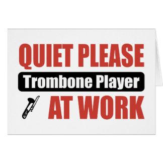 Cartes De tranquillité joueur de trombone svp au travail