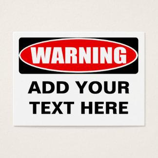 Cartes De Visite Ajoutez votre panneau d'avertissement personnalisé