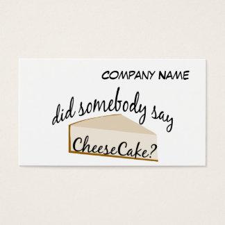 Cartes De Visite Quelqu'un disent le gâteau au fromage ?