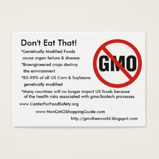 Cartes De Visite sans GMO, ne mangez pas cela ! , *Genetically