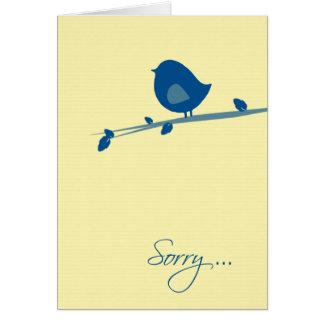 Cartes Désolé vous ne sentez pas le Bien-Oiseau sur la
