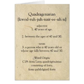 Cartes Dictionnaire de Quadragenarian signifiant le