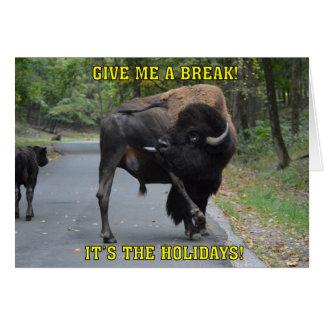 Cartes Drôle donnez-moi un bison Taureau de coupure Noël
