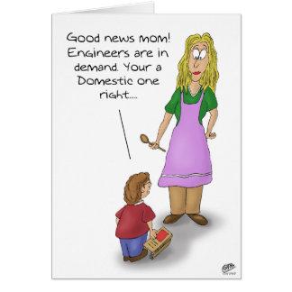 Cartes drôles de jour de mères : Ingénieur