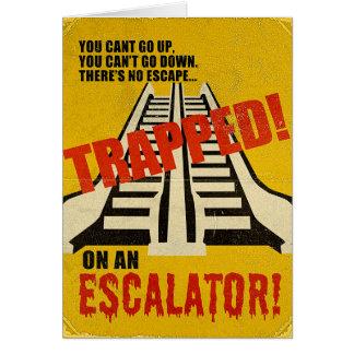 Cartes Emprisonné sur un escalator