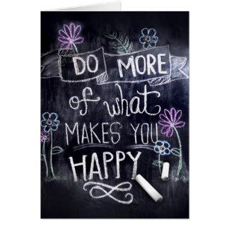 Cartes Faites ce qui vous rend heureux