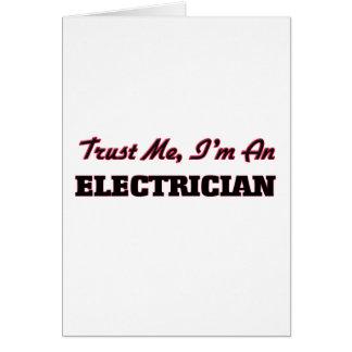 Cartes Faites confiance que je je suis un électricien