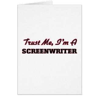 Cartes Faites confiance que je je suis un scénariste
