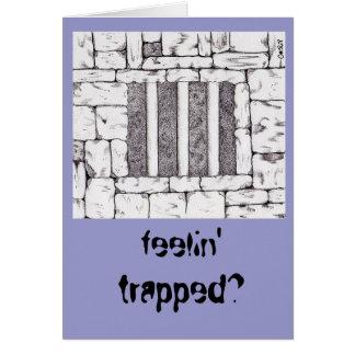 Cartes feelin emprisonné ?