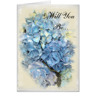Cartes Fleur bleue d'hortensia vous serez ma demoiselle