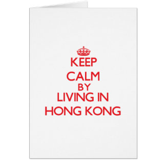 Cartes Gardez le calme en habitant à Hong Kong