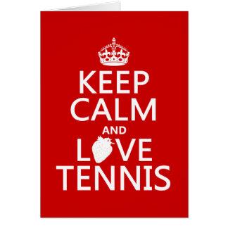 Cartes Gardez le calme et aimez le tennis (dans toute