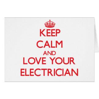 Cartes Gardez le calme et aimez votre électricien