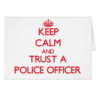 Cartes Gardez le calme et faites confiance à un policier