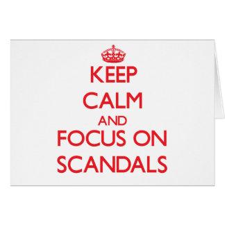 Cartes Gardez le calme et le foyer sur des scandales