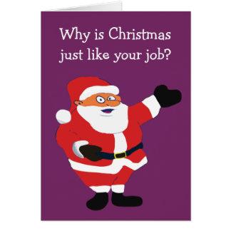 Cartes Gros humour de bureau de Père Noël d'homme de Noël