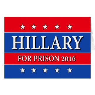 """CARTES """"HILLARY POUR LA PRISON 2016 """""""
