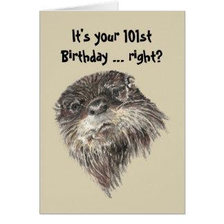 Cartes Humour d'anniversaire de vieillesse 101st et