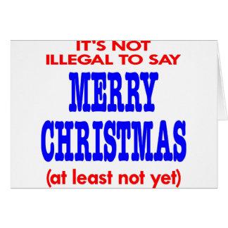 Cartes Il n'est pas illégal de dire le Joyeux Noël