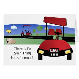 Cartes Il n'y a aucune une telle chose comme la retraite