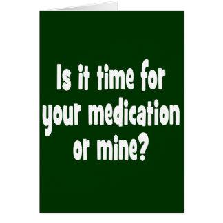 Cartes Ilest- il temps pour votre médicament ou mien ?