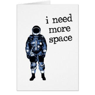 Cartes J'ai besoin de plus d'astronaute de l'espace