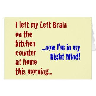 Cartes J'ai laissé mon cerveau gauche à la maison