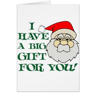 Cartes J'ai un grand cadeau pour vous le père noël