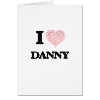Cartes J'aime Danny (le coeur fait à partir des mots
