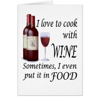 Cartes J'aime faire cuire avec du vin - même en