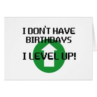 Cartes Je n'ai pas des anniversaires…